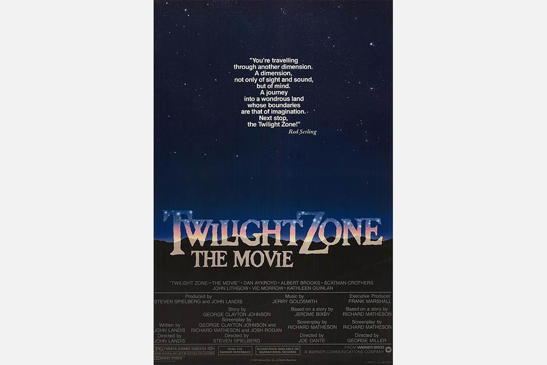 Twilight Zone the Movie.