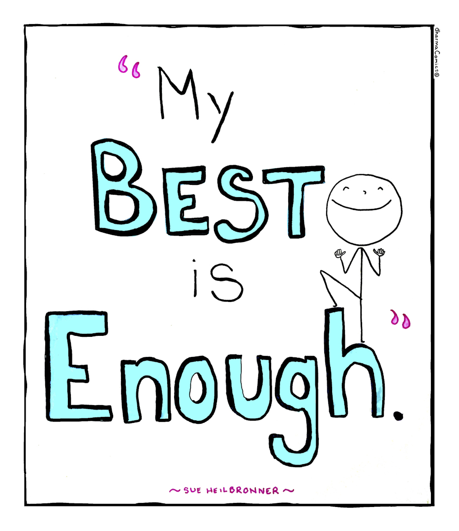 """""""My Best Is Enough"""""""