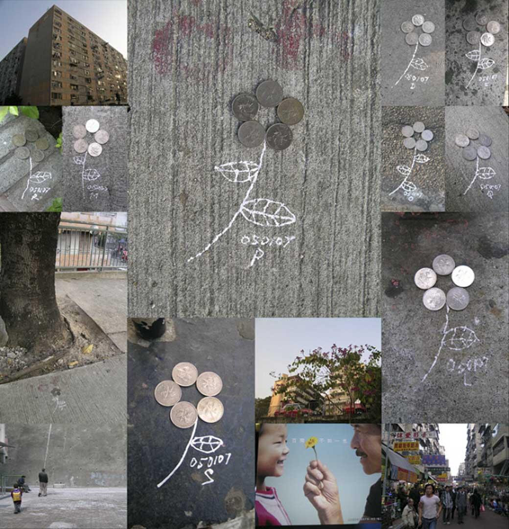 《給路人的一朵小花》 這是一件互動的作品:我把五個一元硬幣排成花的形狀,擺放在牛頭角和石硤尾等一帶的街角,然後畫上枝葉和日期(以作記號),等待「有需要」的人拾去。拾起錢的人就像收到一朵花,地上剩下枝葉和日期,還有拾錢人幸運和祝福的感覺。(2005年1月7日)