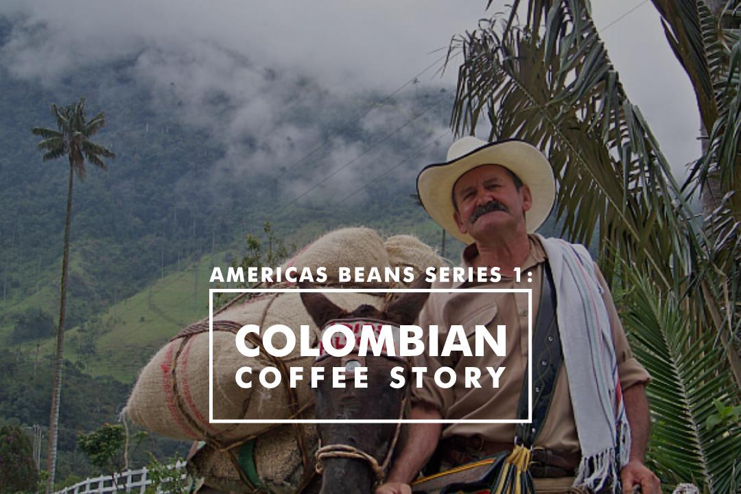 亞美利加荳子系列 1 —哥倫比亞的故事