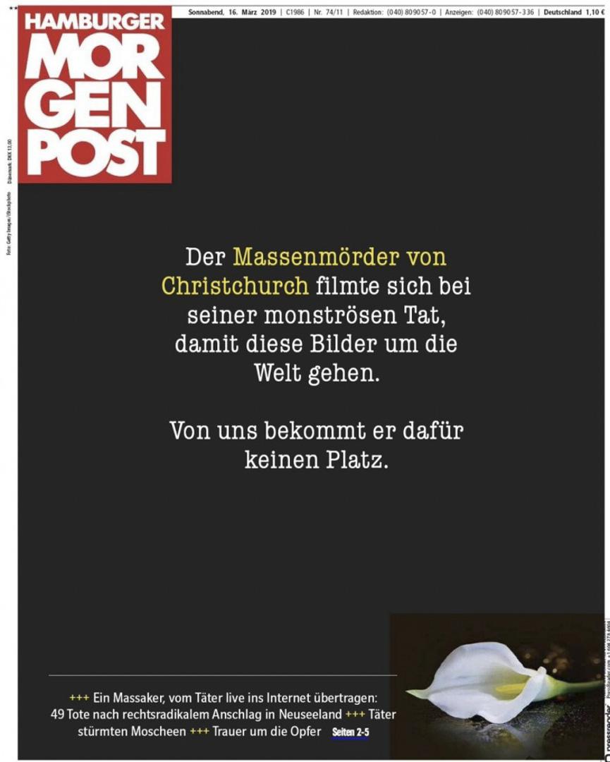 恐襲發生翌日,德國《漢堡早報》頭版以全黑版面報導事件,拒絕傳播兇手的畫面,並寫上「基督城屠殺案的槍手,試圖要讓他殘暴行為的影像在全世界被傳播。在我們這裡,不會留給他傳播影像的空間。」