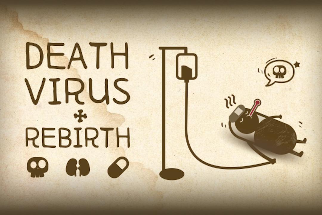 《Death Virus & Rebirth》